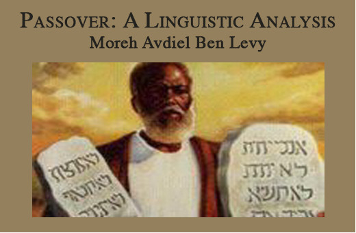 Passover: A Linguistic Analysis  by  Moreh Avdiel Ben Levi